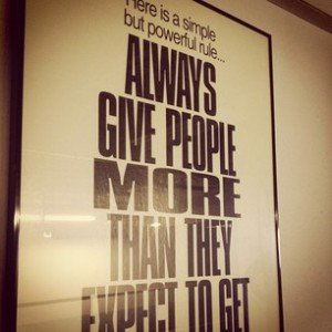 always give people more than they expect